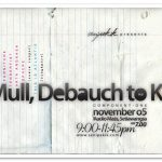 Mull, Debauch to KL @ Audio Mass, KL, 5/11