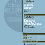 The Hidden Sessions @ The Actors Studio, Lot 10, 13/5 & 14/5