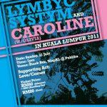 Lymbyc Systm & Caroline @ MapKL@Publika, KL, 31/7
