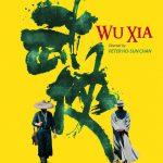 Wknd Watch: Wu Xia
