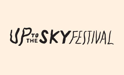 Up To The Sky Festival