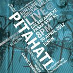 Pitahati EP Launch, 30/4 @ Annexe Gallery KL