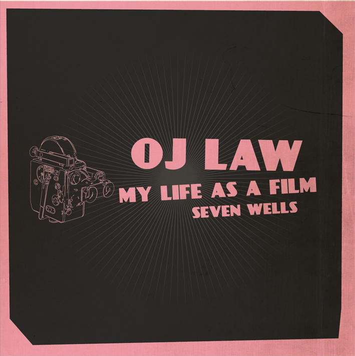 OJ Law - My Life As A Film
