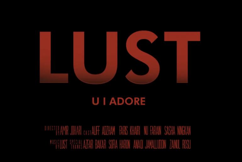 LUST - U I Adore