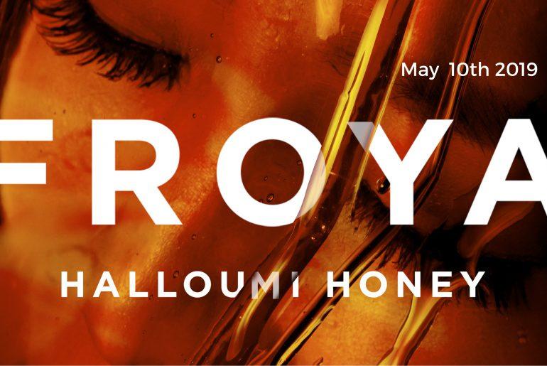 Froya - Halloumi Honey